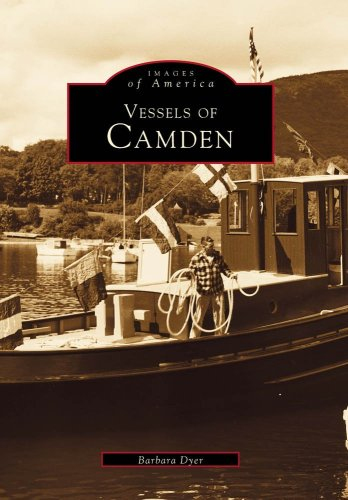 Dyer Boote (Vessels of Camden (Images of America))