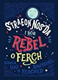 Straeon Nos Da i Bob Rebel o Ferch - Hanes 100 o Ferched Anghygoel