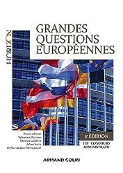 Grandes questions européennes - 3e éd.: Concours administratifs - IEP