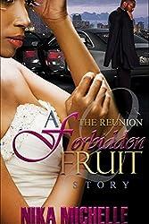 The Reunion: A Forbidden Fruit Story 2 (Finale)