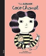 Petite & Grande - Coco Chanel par Isabel Sánchez Vegara