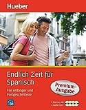 Endlich Zeit für Spanisch Premium-Ausgabe: Für Anfänger und Fortgeschrittene/Paket (Endlich Zeit...