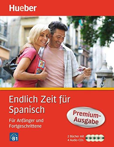 Endlich Zeit für Spanisch Premium-Ausgabe: Für Anfänger und Fortgeschrittene / Paket (Endlich...