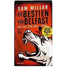 Die Bestien von Belfast: Ein Fall für Karl Kane, Bd. 1