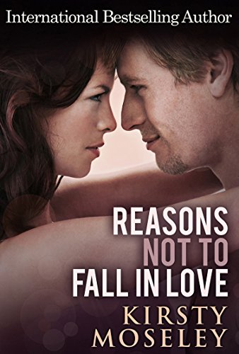 Reasons Not To Fall In Love Chelsea Kindle Fall