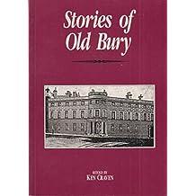Stories of Old Bury