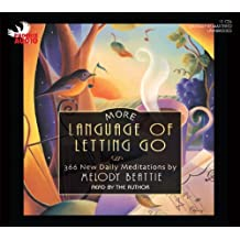 More Language of Letting Go: 366 New Daily Meditations by Melody Beattie (2009-10-01)