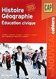 Image de Histoire Géographie Nouveau programme 2010: Education civique