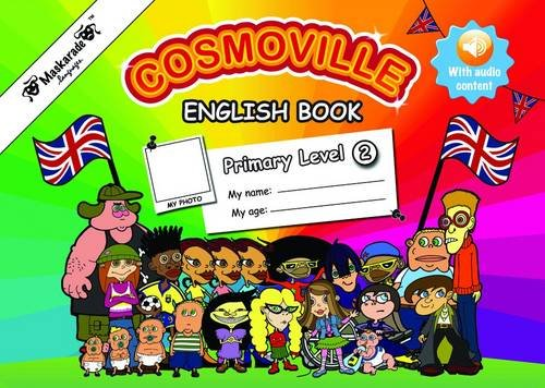Fournier-Kelly, E: English Book Primary: Level 2 (Cosmoville)