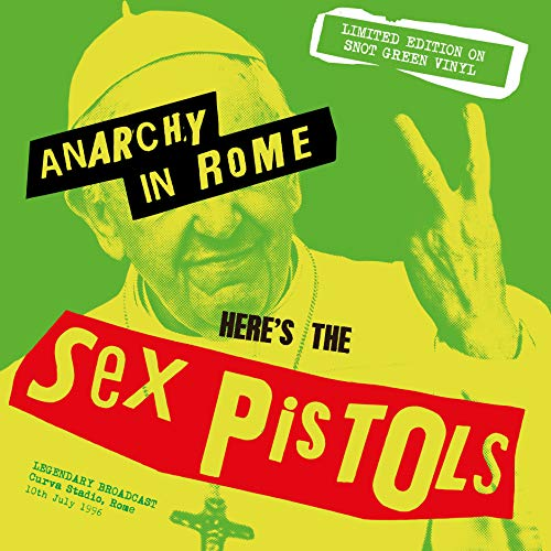 SEX PISTOLS - ANARCHY IN ROME: LIMITED EDITION ON SNOT GREEN VINYL