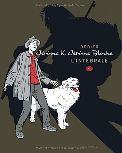 Jérôme K. Jérôme Bloche - L'intégrale n/b - tome 4 - Jérome Bloche L'intégrale n/b - Tome 4