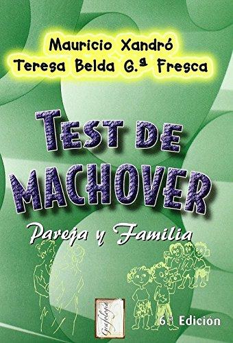 test-de-machover-pareja-y-familia-grafologia-de-m-xandro-25-nov-2007-tapa-blanda