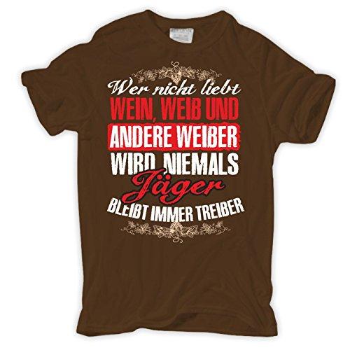 Männer und Herren T-Shirt So wirst du niemals Jäger Braun