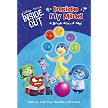 Inside My Mind: A Book about Me! (Disney/Pixar Inside Out) (Disney Chapters)