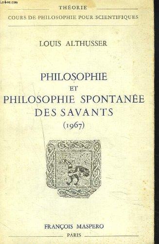 Philosophie et philosophie spontanee des savants (1967)