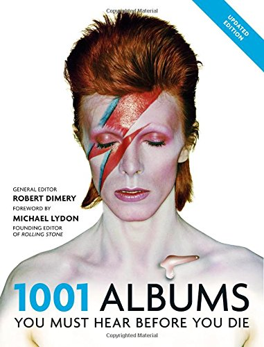 1001 Albums You Must Hear Before You Die: (2016)