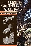 Ancient Pi¿on-Juniper Woodlands: A Natural History of Mesa Verde Country