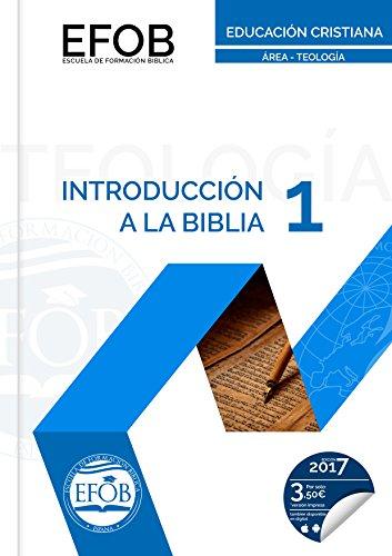 Introducción a la Biblia: Nivel I (Teología nº 1) por Iglesia Pentecostal Unida en Europa