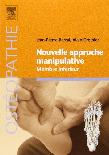Nouvelle approche manipulative - Membre infrieur