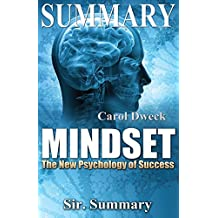 Summary - Mindset: The New Psychology of Success - By Carol Dweck