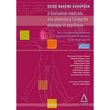Guide barème Européen d'évaluation médicale des atteintes à l'intégrité physique et psychique, 2ème