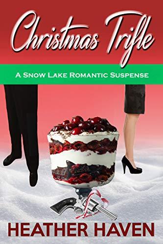 Haven Resort (Christmas Trifle (Snow Lake Romantic Suspense Novels Book 1) (English Edition))