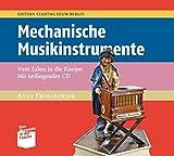 Mechanische Musikinstrumente: Vom Salon in die Kneipe (Museum in der Tasche)