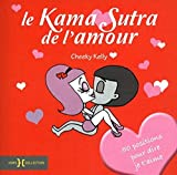 Kama Sutra de l'amour: 50 positions pour dire je t'aime by Kelly Cheeky (August 06,2012)