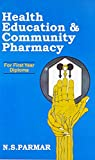Health Education and Community Pharmacy: For First Year Diploma: 0