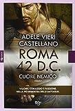 Roma 42 d.c. Cuore nemico