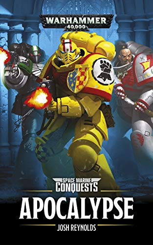 Apocalypse (Space Marine Conquests Book 5) (English Edition) (Apocalypse Games)