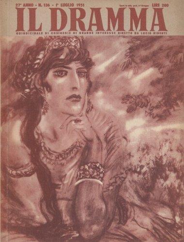 Il dramma n.136 1luglio 1951 Viaggio in Paradiso / Processo a Giovanna