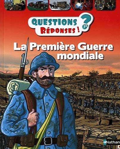 La Première Guerre mondiale - Questions/Réponses - Dès 7 ans (51)