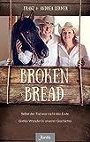 Broken Bread von Andrea Lermer