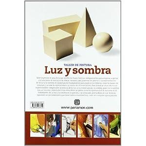 LUZ Y SOMBRA PARA APRENDER A PINTAR PASO A PASO (Taller de pintura)