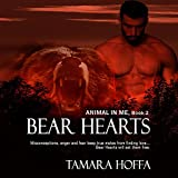 Bear Hearts: The Animal in Me Series, Book 2