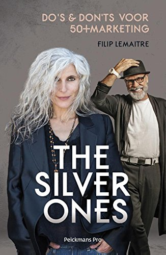 The silver ones: Do's & don'ts voor 50+ marketing