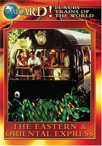 luxury-trains-of-world-eastern-oriental-express-usa-dvd