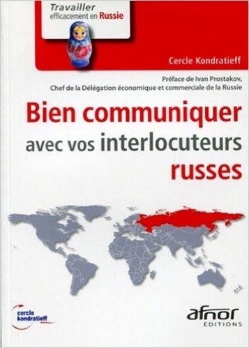 Bien communiquer avec vos interlocuteurs Russes de Cercle Kondratieff ( 27 mai 2011 )