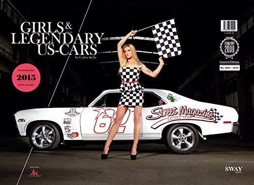 Girls & legendary US-Cars 2015: Wochenkalender (2015 Muscle-car-kalender)
