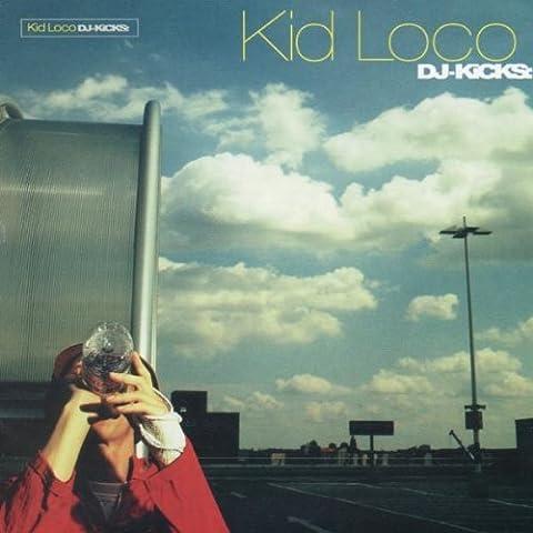DJ Kicks (series) by Kid Loco (1999-10-18)