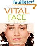Vital Face: Facial Exercises and Mass...