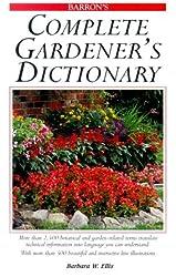 Complete Gardener's Dictionary by Barbara Ellis (2000-03-01)