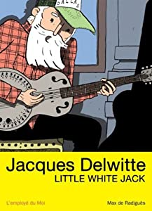 "Afficher ""Jacques Delwitte, Little White Jack"""