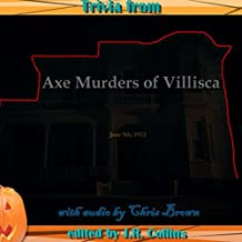 Trivia from The Axe Murders of Villisca: Horror Movie and Trivia Guide
