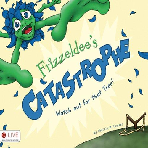 Frizzeldee's Catastrophe  Audiolibri