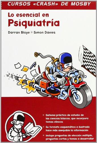 Lo esencial en psiquiatría (Curso Crash De Mosby)