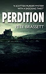 PERDITION: A Scottish murder mystery with a shocking twist (Detective Inspector Munro murder mysteries Book 7)