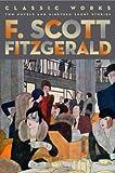 F SCOTT FITZGERALD - CLASSIC WORKS