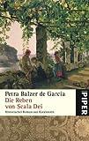 Die Reben von Scala Dei: Historischer Roman aus Katalonien - Petra Balzer de García